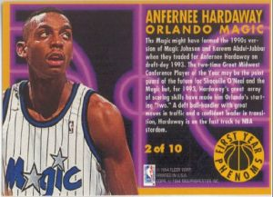 Anfernee Hardaway - First Year Phenoms