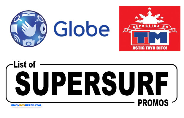 List of Globe and Touch Mobile (TM) SuperSurf Unli Internet