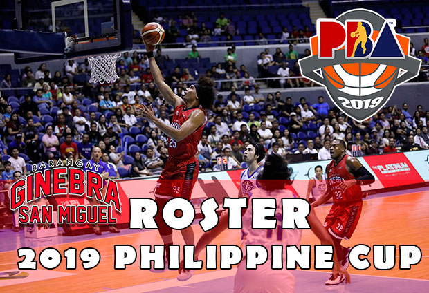 Barangay Ginebra San Miguel Roster - 2019 PBA Philippine Cup