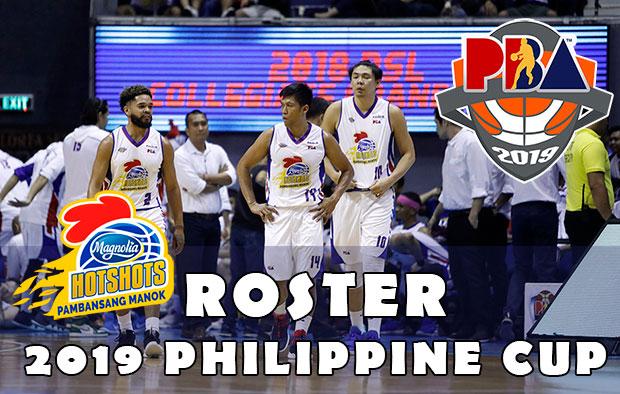 Magnolia Hotshots Pambansang Manok Roster - 2019 PBA Philippine Cup