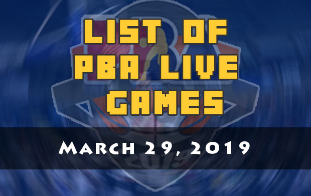 List Of PBA Live Games | March 29, 2019