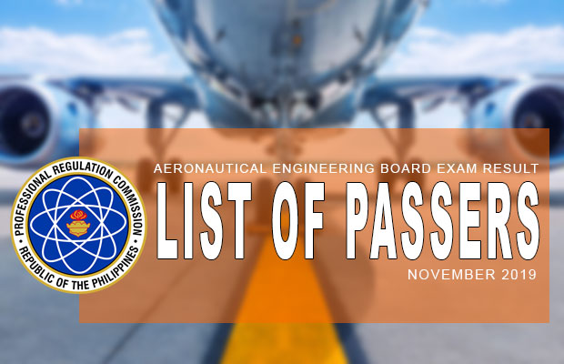 PRC Exam Results: Aeronautical Engineering Board Exam November 2019 Result | List Of Passers