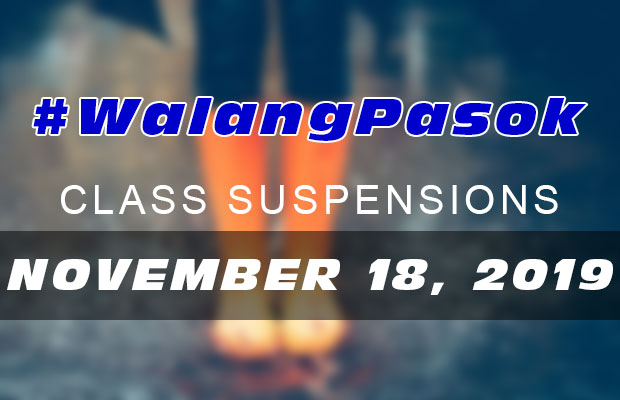 #WalangPasok | Class Suspensions On Monday (November 18, 2019)